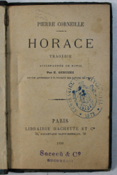 HORACE - tragedie par PIERRE CORNEILLE , 1898