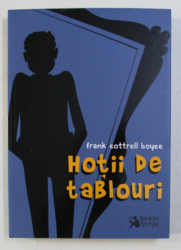 HOTII DE TABLOURI de FRANK COTTRELL BOYCE , 2018