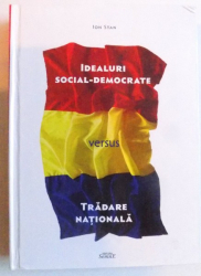 IDEALURI SOCIAL - DEMOCRATE VERSUS TRADARE NATIONALA de ION STAN , 2015