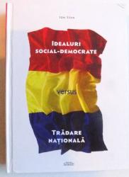 IDEALURI SOCIAL - DEMOCRATE VERSUS TRADARE NATIONALA de ION STAN , 2015