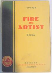 IGNOTUS, FIRE DE ARTIST. ROMAN de N. RADULESCU - NIGER  1928