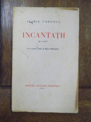 Ilarie Voronca, Incantatii, poeme, Bucuresti 1931