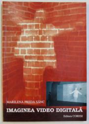 IMAGINEA VIDEO DIGITALA de MARILENA PREDA SANC , 2004