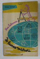 IN LUMEA MASURII de MAX SOLOMON , 1960
