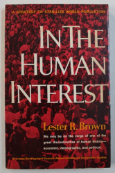 IN THE HUMAN INTEREST by LESTER R . BROWN , 1974
