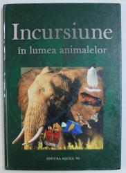 INCURSIUNE IN LUMEA ANIMALELOR , 2002
