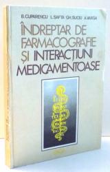 INDREPTAR DE FARMACOGRAFIE SI INTERACTIUNI MEDICAMENTOASE de B. CUPARENCU...A. VARGA , 1984