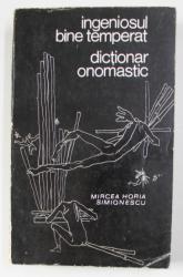 INGENIOSUL BINE TEMPERAT de MIRCEA HORIA SIMIONESCU , 1969 , DEDICATIE*