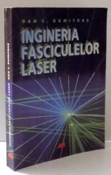 INGINERIA FASCICULELOR LASER de DAN C. DUMITRAS, 2004