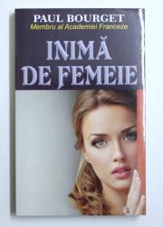 INIMA DE FEMEIE de PAUL BOURGET , 2015