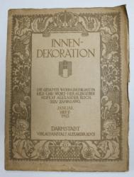 INNEN - DEKORATION - DIE GESAMTE WOHNUNGSKUNST IN BILD UND WORT von HOFRAT ALEXANDER KOCH , XXIV JAHRGANG , JANUAR HEFT , 1913