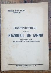 INSTRUCTIUNI PENTRU RAZBOIUL DE IARNA - BUCURESTI, 1942