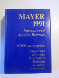 INTERNATIONAL AUCTION RECORDS 1991, 60000 AUCTION PRICES, ENGRAVINGS DRAWINGS WATERCOLORS PAINTINGS SCULPTURE  de E. MAYER