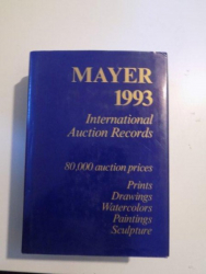 INTERNATIONAL AUCTION RECORDS 1993 PRINTS DRAWINGS WATERCOLORS PAINTINGS SCULPTURE  de E. MAYER