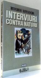INTERVIURI CONTRA NATURII de EUGEN ISTODOR , 1997