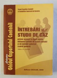 INTREBARI SI STUDII DE CAZ PRIVIND ACCESUL LA STAGIU PENTRU OBTINEREA CALITATII DE EXPERT CONTABIL SI DE CONTABIL AUTORIZAT , 2009