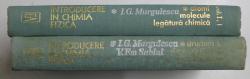 INTRODUCERE IN CHIMIA FIZICA , VOL. I - II de I.G. MURGULESCU si V. EM . SAHINI , 1976 - 1978