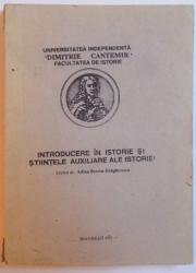 INTRODUCERE IN ISTORIE SI STIINTELE AUXILIARE ALE ISTORIEI de ADINA BERCIU - DRAGHICESCU , 1992