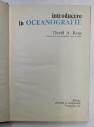 INTRODUCERE IN OCEANOGRAFIE-DAVID A. ROSS  1976