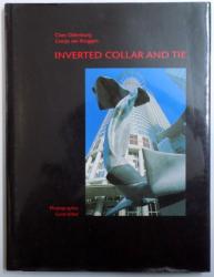 INVERTED COLLAR AND TIE by CLAES OLDENBURG and COOSJE VAN BRUGGEN , photografie GERALD KITTEL , 1994