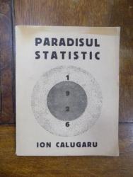 Ion Calugaru, Paradisul Statistic, Bucurestii 1926 cu dedicatie