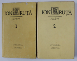 ION DRUTA - SCRIERI , VOLUMELE I - II ,  1989 - 1990