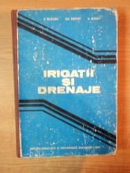IRIGATII SI DRENAJE de V. BLIDARU , GH. PRICOP , A. WEHRY, Bucuresti 1981