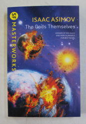 ISAAC ASIMOV - THE GODS THEMSELVES , 2013