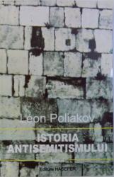 ISTORIA ANTISEMITISMULUI  -  VOL. IV : EUROPA SINUCIGASA  1870 - 1933 de LEON POLIAKOV  , 2000