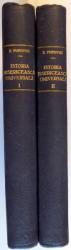 ISTORIA BISERICEASCA  UNIVERSALA SI STATISTICA BISERICEASCA de EUSEVIU POPOVICI ,volumele I-II ,BUCURESTI 1925-1926