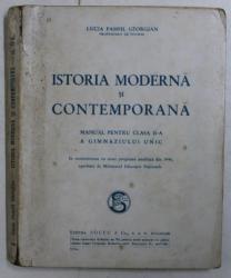 ISTORIA MODERNA SI CONTEMPORANA - MANUAL PENTRU CLASA A II -A A GIMNAZIULUI UNIC de LUCIA PAMFIL GEORGIAN , 1946