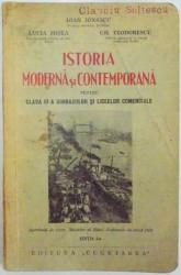 ISTORIA MODERNA SI CONTEMPORANA PENTRU CLASA III A GIMNAZIILOR SI LICEELOR COMERCIALE , ED. I de IOAN IONASCU , LUCIA MISEA , GH. TEODORESCU , 1938