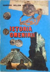 ISTORIA OMENIRII de HANDRIK WILLEM VAN LOOM , 1996
