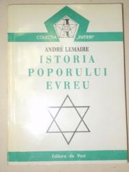 ISTORIA POPORULUI EVREU-ANDRE LEMAIRE  1994