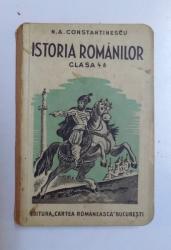 ISTORIA ROMANILOR PENTRU CLASA A IV- A DE LICEU de N. A. CONSTANTINESCU , 1937