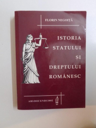 ISTORIA STATULUI SI DREPTULUI ROMANESC-FLORIN NEGOITA