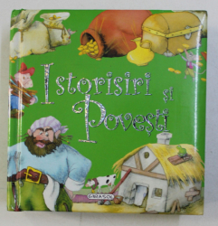 ISTORISIRI SI POVESTI de ANA SERNA VARA , 2008 , ILUSTRATII de MARIFE GONZALEZ