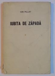 IUBITA DE ZAPADA de ION PILLAT 1915, EDITIA I