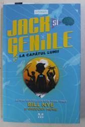 JACK SI GENIILE LA CAPATUL LUMII de BILL NYE si GREGORY MONE , 2017