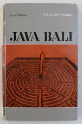 JAVA  BALI - ATLAS DES VOYAGES par CLARA  MALRAUX , 1963