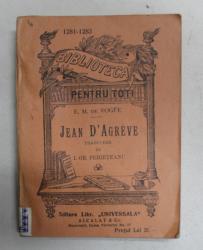 JEAN D 'AGREVE de E. M. DE VOGUE , EDITIE INTERBELICA