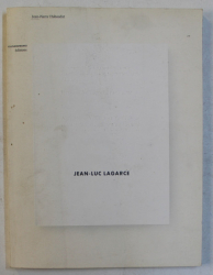 JEAN - LUC LAGARCE  par JEAN - PIERRE THIBAUDAT , 2007