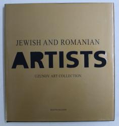 JEWISH AND ROMANIAN ARTISTS - UZUNOV ART COLLECTION
