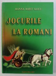 JOCURILE LA ROMANI de HANNA HIRIT - ALICU , 2001