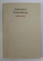 JOHANNES GUTENBERG , VOM BLEIBUCHSTABEN ZUM COMPUTERS von ELISABETH GECK , 1968