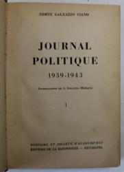 JOURNAL POLITIQUE 1939 - 1943 par COMTE GALEAZZO CIANO , 1946