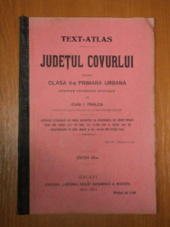 JUDETUL COVURLUI PENTRU CLASA A II-a PRIMARA URBANA de IOAN I. PRALEA, EDITIA A 3-a  1914-1915
