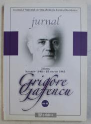 JURNAL  - VOLUMUL II  - GENEVA , IANUARIE 1942 - 13 MARTIE 1943 de GRIGORE GAFENCU , 2008