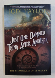 JUST ONE DAMNED THING AFTER ANOTHER by JODI TAYLOR , 2015