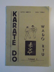 KARATE DO , WADO RYU , VOL. I  de LIVIU MEITA , TICU VIERU , 1990
